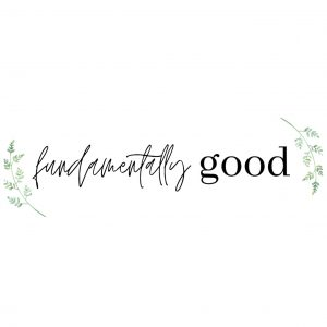 Fundamentally Good